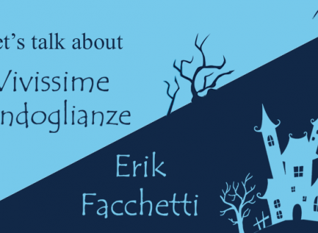 Let's talk about: Vivissime condoglianze di Erik Facchetti (Leone Editore)