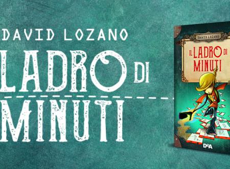 Let's talk about: Il ladro di minuti di David Lozano (De Agostini)