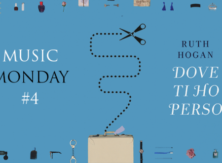 Music Monday #4: Dove ti ho perso di Ruth Hogan (Rizzoli)