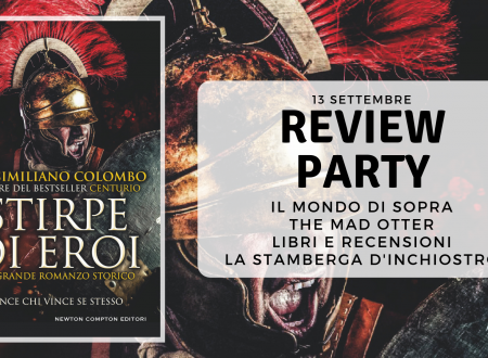 Review Party: Stirpe di eroi di Massimiliano Colombo (Newton Compton)