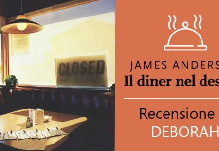 Il diner nel deserto di James Anderson | Recensione di Deborah