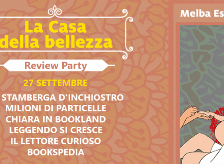 Review Party: La Casa della bellezza di Melba Escobar (Marsilio)