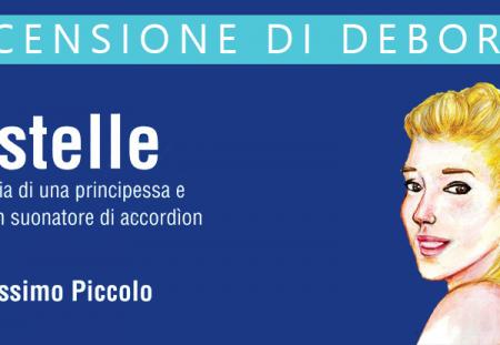 Estelle. Storia di una principessa e di un suonatore di accordìon di Massimo Piccolo | Recensione di Deborah