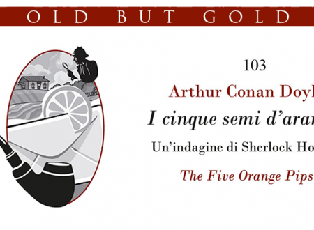 Old but gold: I cinque semi d'arancio di Arthur Conan Doyle