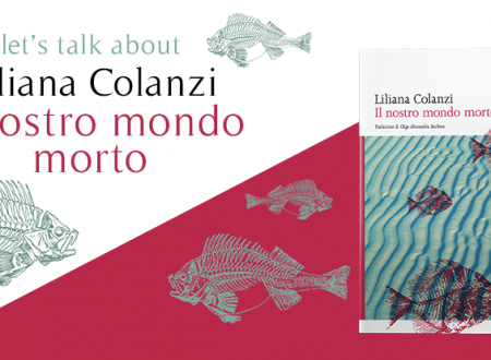 Let's talk about: Il nostro mondo morto di Liliana Colanzi (gran via)