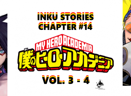 Inku Stories #14: My Hero Academia N° 3 e 4 di Kohei Horikoshi