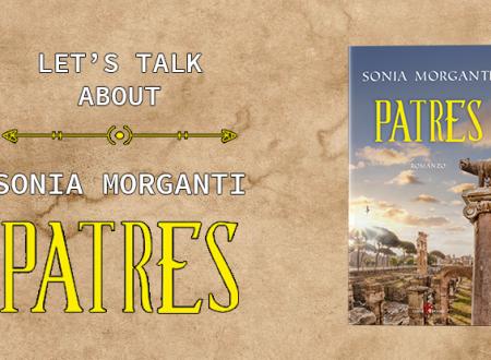 Let's talk about: Patres di Sonia Morganti (Leone Editore)