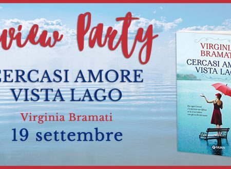 Review Party: Cercasi amore vista lago di Virginia Bramati (Giunti Editore)