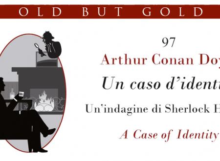 Old but gold: Un caso d'identità di Arthur Conan Doyle