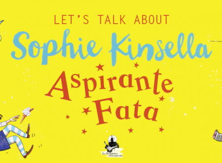 Let's talk about: Aspirante fata di Sophie Kinsella (Mondadori)