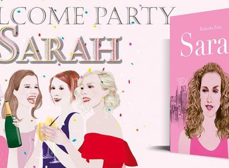 Welcome Party: Sarah. Vita di Sarah Jessica Parker di Roberta Zeta
