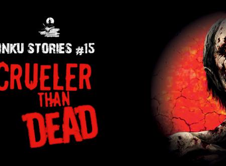 Inku Stories #15: Crueler than dead di Tsukasa Saimura e Kizo Takahashi