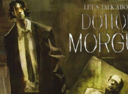Let's talk about: Dottor Morgue #1 di Rita Porretto e Silvia Mericone