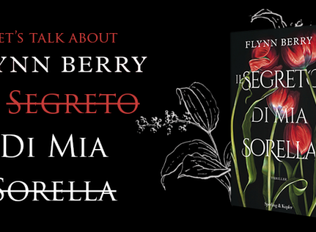 Let's talk about: Il segreto di mia sorella di Flynn Berry (Sperling & Kupfer)