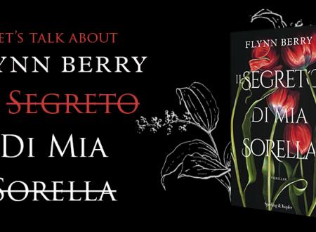 Let's talk about: Il segreto di mia sorella di Flynn Berry (Sperling & Kupfer)