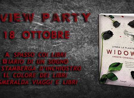 Review Party: Widows. Eredità criminale di Lynda La Plante (Garzanti)