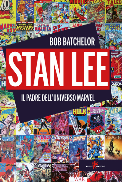 Lets Talk About Stan Lee Il Padre Delluniverso Marvel Di Bob