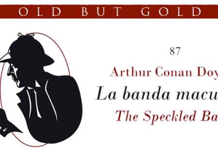 Old but gold: La banda maculata di Arthur Conan Doyle