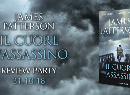 Review Party: Il cuore dell'assassino di James Patterson (Longanesi)