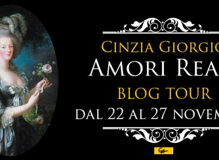 BLOG TOUR: Amori reali di Cinzia Giorgio – Amori reali o affari di stato?