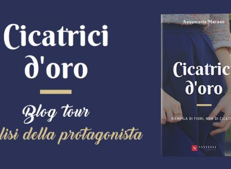 BLOG TOUR: Cicatrici d'oro di A. Murano – Analisi della protagonista