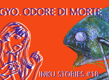 Inku Stories #18: Gyo. Odore di morte di Junji Ito (Star Comics)