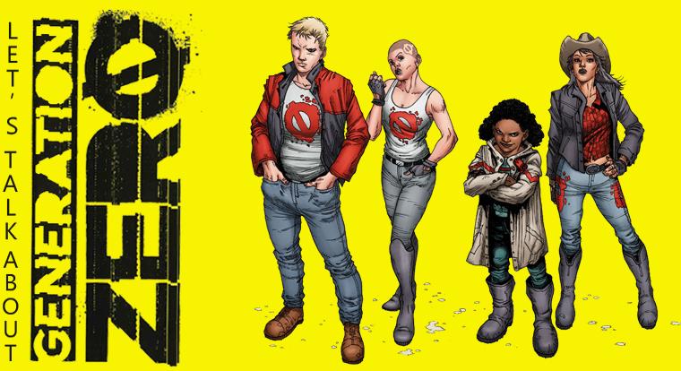 Let's talk about: Generation zero #1 di Fred Van Lente (Star Comics)