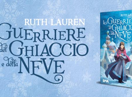 BLOG TOUR: Le guerriere del ghiaccio e della neve di Ruth Lauren