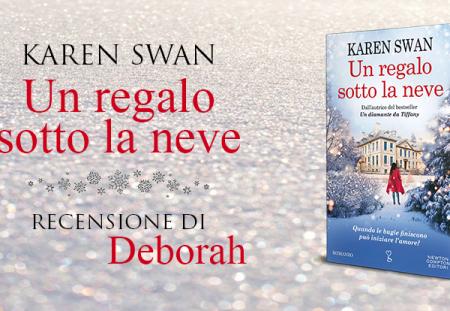 Un regalo sotto la neve di Karen Swan | Recensione di Deborah