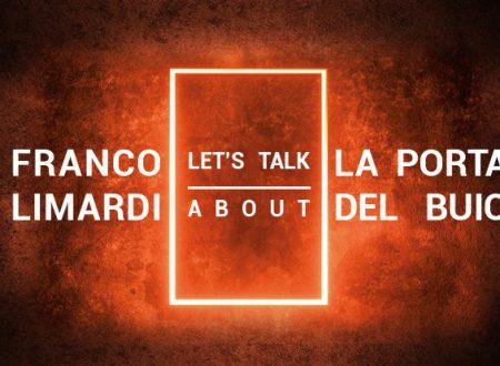 Let's talk about: La porta del buio di Franco Limardi (Leone Editore)