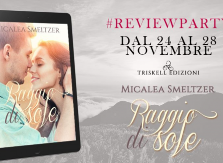 Review party: Raggio di sole di Micaela Smeltzer