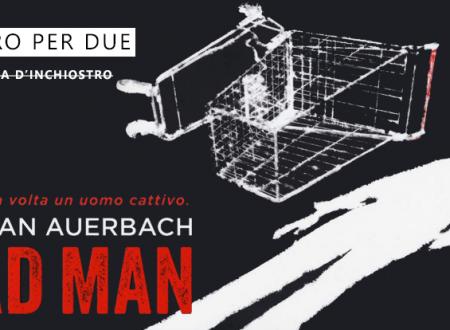 Un libro per due: Bad man di Dathan Auerbach (Sperling & Kupfer)