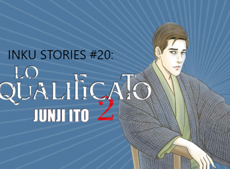 Inku Stories #20: Lo squalificato #2 di Junji Ito (Star Comics)