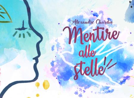Release Day: Mentire alle stelle di Alexandre Chardin (Il Barbagianni)