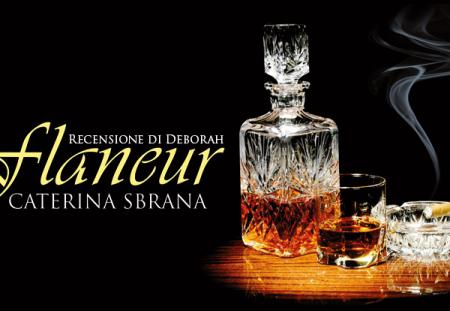 Flaneur di Caterina Sbrana | Recensione di Deborah
