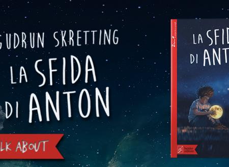 Let's talk about: La sfida di Anton di Gudrun Skretting (Beisler Editore)