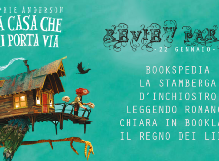 Review Party: La casa che mi porta via di Sophie Anderson