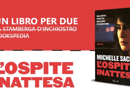Un libro per due: L'ospite inattesa di Michelle Sacks (Rizzoli)