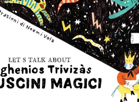 Let's talk about: I cuscini magici di Evghenios Trivizàs (Camelozampa)