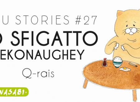 Inku Stories #27: Lo Sfigatto – Nekonaughey di Q-rais