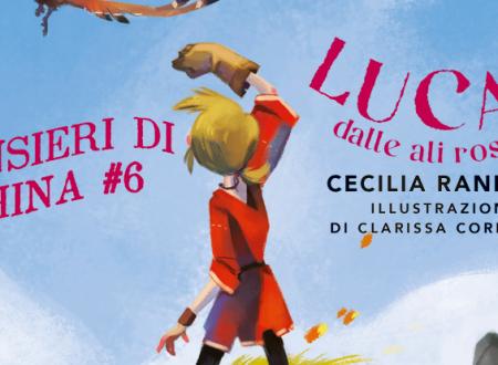 Pensieri di china #6: Lucas dalle ali rosse di Cecilia Randall (DeA)