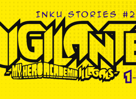 Inku Stories #29: Vigilante – My Hero Academia Illegals n° 1 e 2