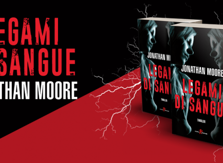 Let's talk about: Legami di sangue di Jonathan Moore (Leone Editore)