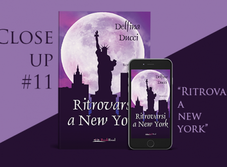 Close-Up #11: Ritrovarsi a New York di Delfina Ducci (BookRoad)