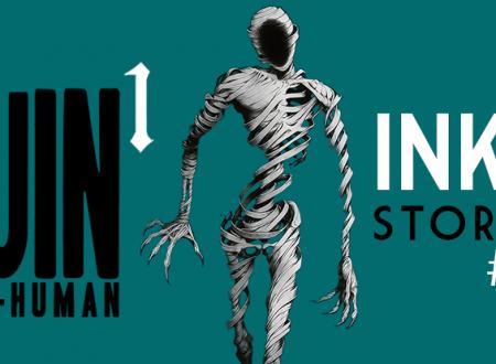 Inku Stories #31: Che cosa sono gli Ajin? – Ajin. Demi human #1