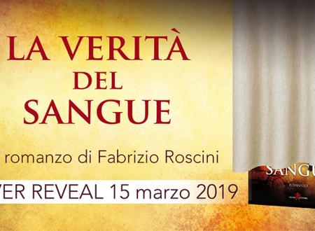 Cover Reveal: La verità del sangue di Fabrizio Roscini (Leone Editore)