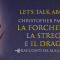 Let's talk about: La forchetta, la strega e il drago di Christopher Paolini