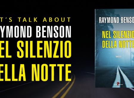 Review Party: Nel silenzio della notte di Raymond Benson