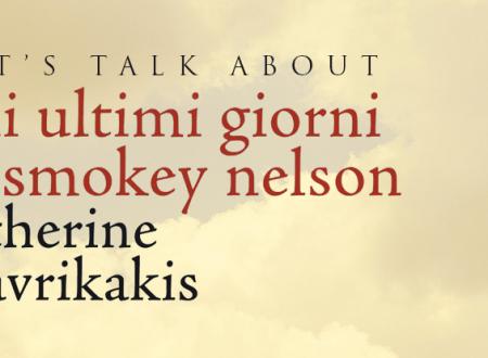 #BtiliReadingChallenge: Gli ultimi giorni di Smokey Nelson di C. Mavrikakis