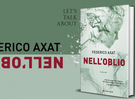 #proiettilidicarta:Nell'oblio di Federico Axat (Longanesi)